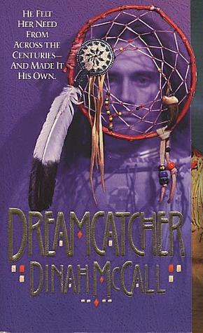 Dreamcatcher Dinah McCall