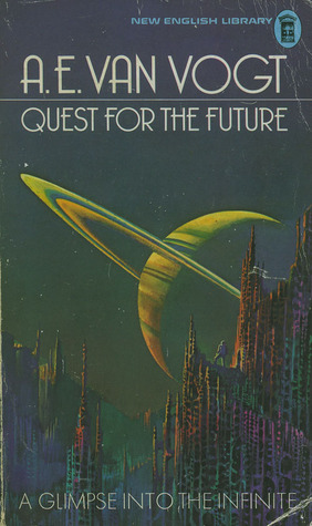 Quest For The Future A.E. van Vogt