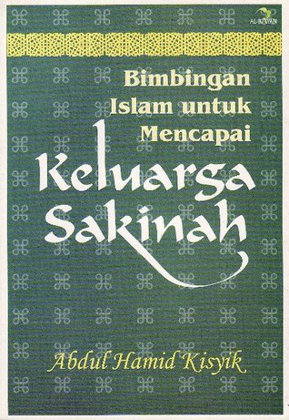 Keluarga Sakinah Abdul Hamid Kisyik