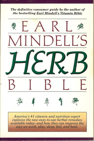 Earl Mindells Herb Bible  by  Earl Mindell