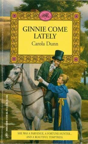 Ginnie Come Lately Carola Dunn