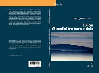 Julian ai confini tra terra e cielo  by  Laura Jelenkovich