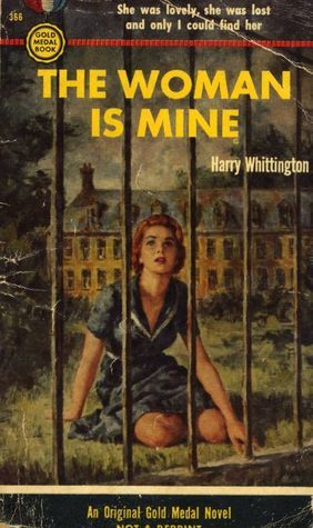 The Woman Is Mine  by  Harry Whittington