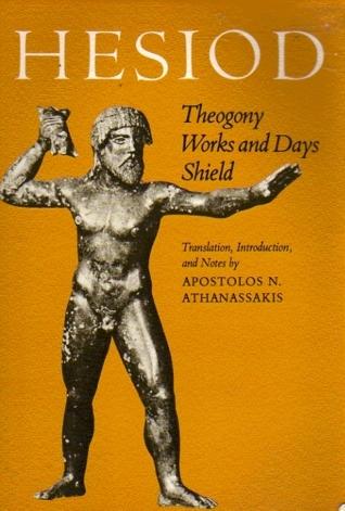 Hesiod: Theogony, Works and Days, Shield  by  Hesiod