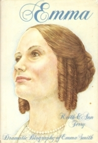 Emma: Dramatic Biography of Emma Smith  by  Ann Terry