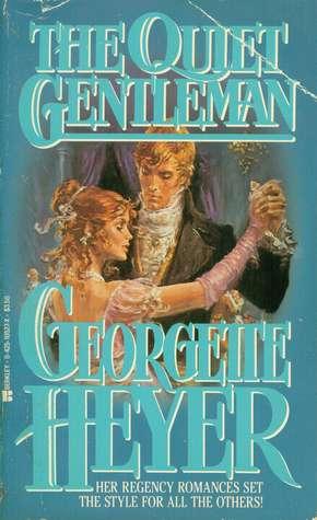 Quiet Gentleman  by  Georgette Heyer