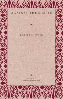 Against The Simple Robert Miltner