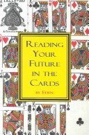 Reading Your Future in the Cards Eden