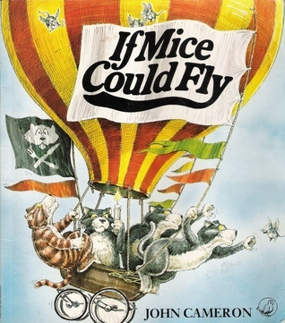 If Mice Could Fly John Cameron
