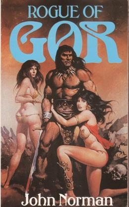 Rogue of Gor (Gor, #15) John Norman