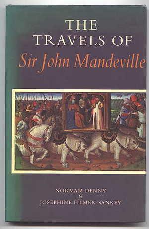The Travels Of Sir John Mandeville: An Abridged Version John Mandeville