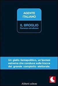 Il broglio  by  Agente Italiano