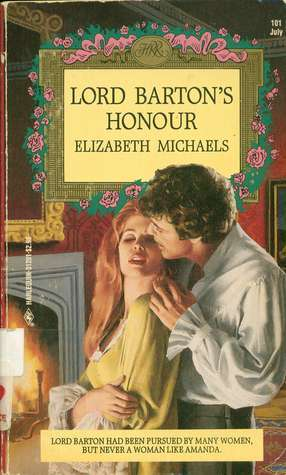 Lord Bartons Honour (Harlequin Regency Romance Series 2, #101) Elizabeth Michaels