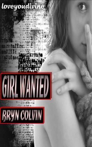 Girl Wanted Colvin, Bryn