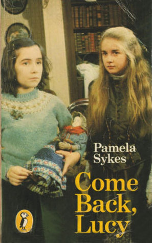 Come Back, Lucy  by  Pamela Sykes