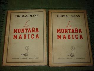 La montaña Magica  by  Thomas Mann