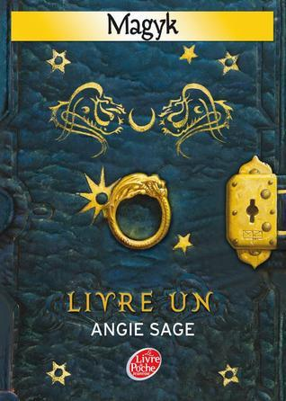 Magyk, Tome 1 : Livre un  by  Angie Sage