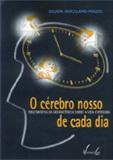 O Cérebro Nosso De Cada Dia Suzana Herculano-Houzel