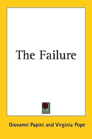 The Failure  by  Giovanni Papini