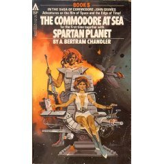 The Commodore at Sea / Spartan Planet  by  A. Bertram Chandler