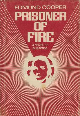 Prisoner Of Fire Edmund Cooper