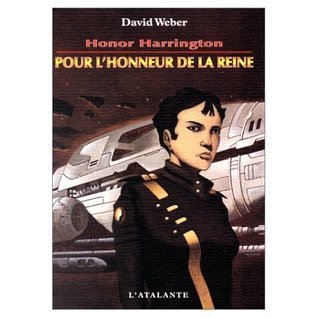 Pour lhonneur de la reine (Honor Harrington, #2) David Weber