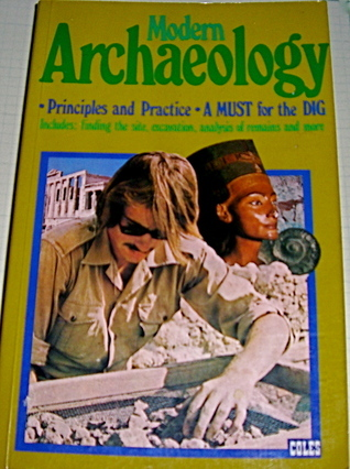 Modern Archaeology: Principles and Practice David Browne