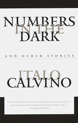 Numbers In The Dark: And Other Stories  by  Italo Calvino