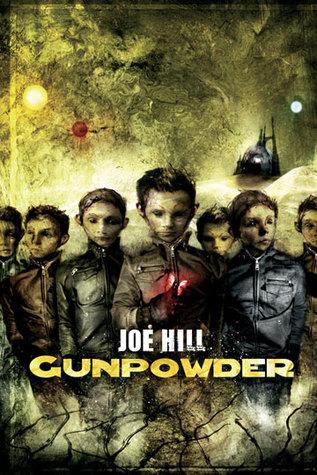 Gunpowder (Gunpowder, #1) Joe Hill