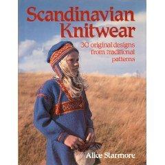 Scandinavian Knitwear: 30 Original Designs from Traditional Patterns Alice Starmore
