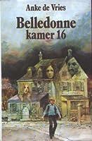 The Secret of Belledonne Room 16  by  Anke de Vries