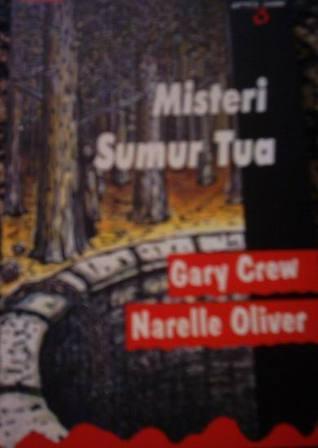 Misteri Sumur Tua  by  Gary Crew