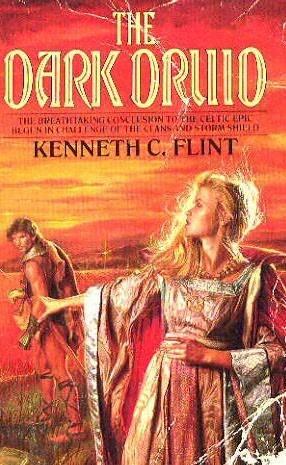 The Dark Druid (Finn MacCumhal, #3)  by  Kenneth C. Flint