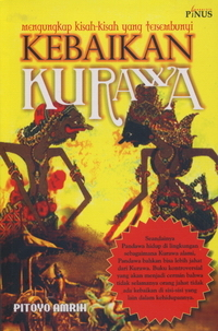 Kebaikan Kurawa: Mengungkap Kisah-kisah yang Tersembunyi Pitoyo Amrih