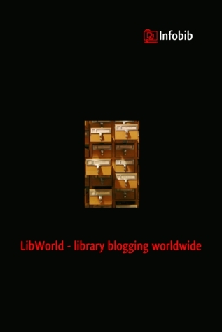 LibWorld - library blogging worldwide  by  Christian Hauschke, Nadine Ullmann, Sarah Lohre