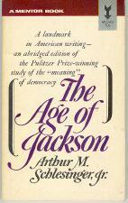 The Age of Jackson  by  Arthur M. Schlesinger Jr.