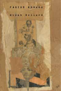 Parish Krewes  by  Micah Ballard