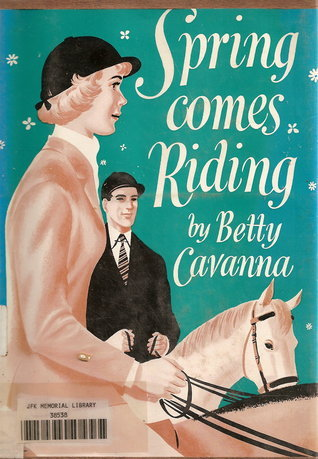 Spring Comes Riding Betty Cavanna