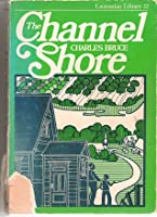 The Channel Shore Charles  Bruce