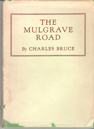 The Mulgrave Road  by  Charles  Bruce