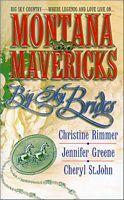 Montana Mavericks: Big Sky Brides Christine Rimmer