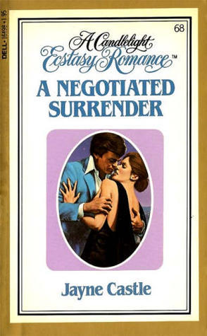 A Negotiated Surrender (Candlelight Ecstasy, #68)  by  Jayne Castle