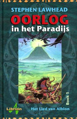 Oorlog in het paradijs (Het lied van Albion #1)  by  Stephen R. Lawhead