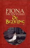Brug Der Zielen (De Bezieling, #3) Fiona McIntosh
