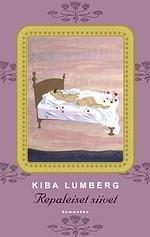Repaleiset siivet  by  Kiba Lumberg