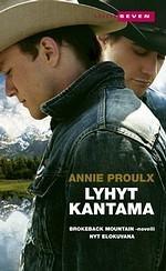 Lyhyt kantama  by  Annie Proulx