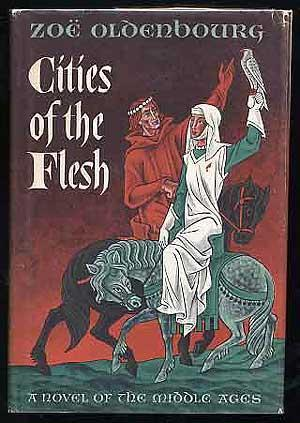 Cities of the Flesh Zoé Oldenbourg