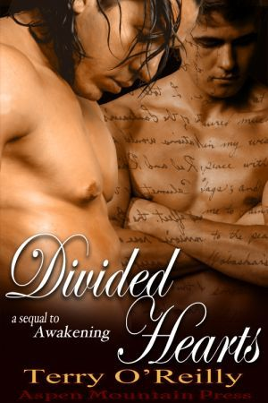 Divided Hearts (Awakening, #2)  by  Terry OReilly