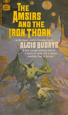 The Amsirs and the Iron Thorn  by  Algis Budrys