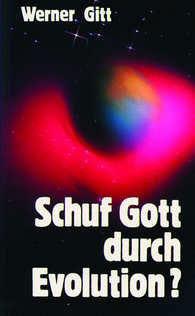 Schuf Gott Durch Evolution  by  Werner Gitt
